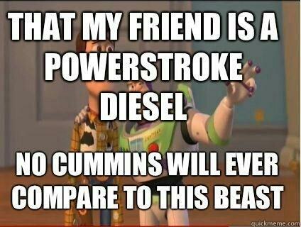 9f4841ad7006b8f82c765e7edef84397 powestroke diesel ford owners' slogans ford super duty f 250,F250 Meme