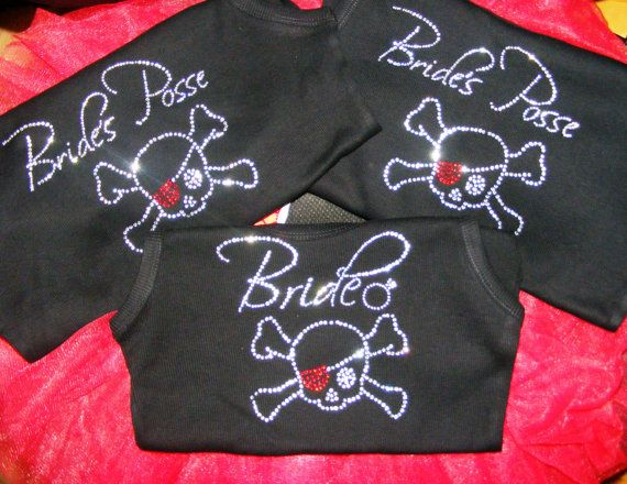 Pirate skull crossbones Bride & Bride's Posse Rhinestone Jeweled Bling Tank Top Shirt. $24.95, via Etsy.