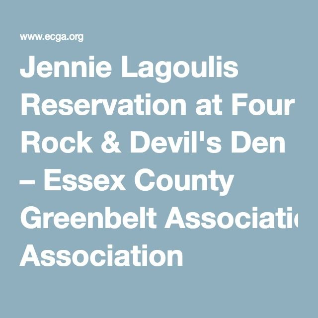 Jennie Lagoulis Reservation at Four Rock & Devil's Den – Essex County Greenbelt Association