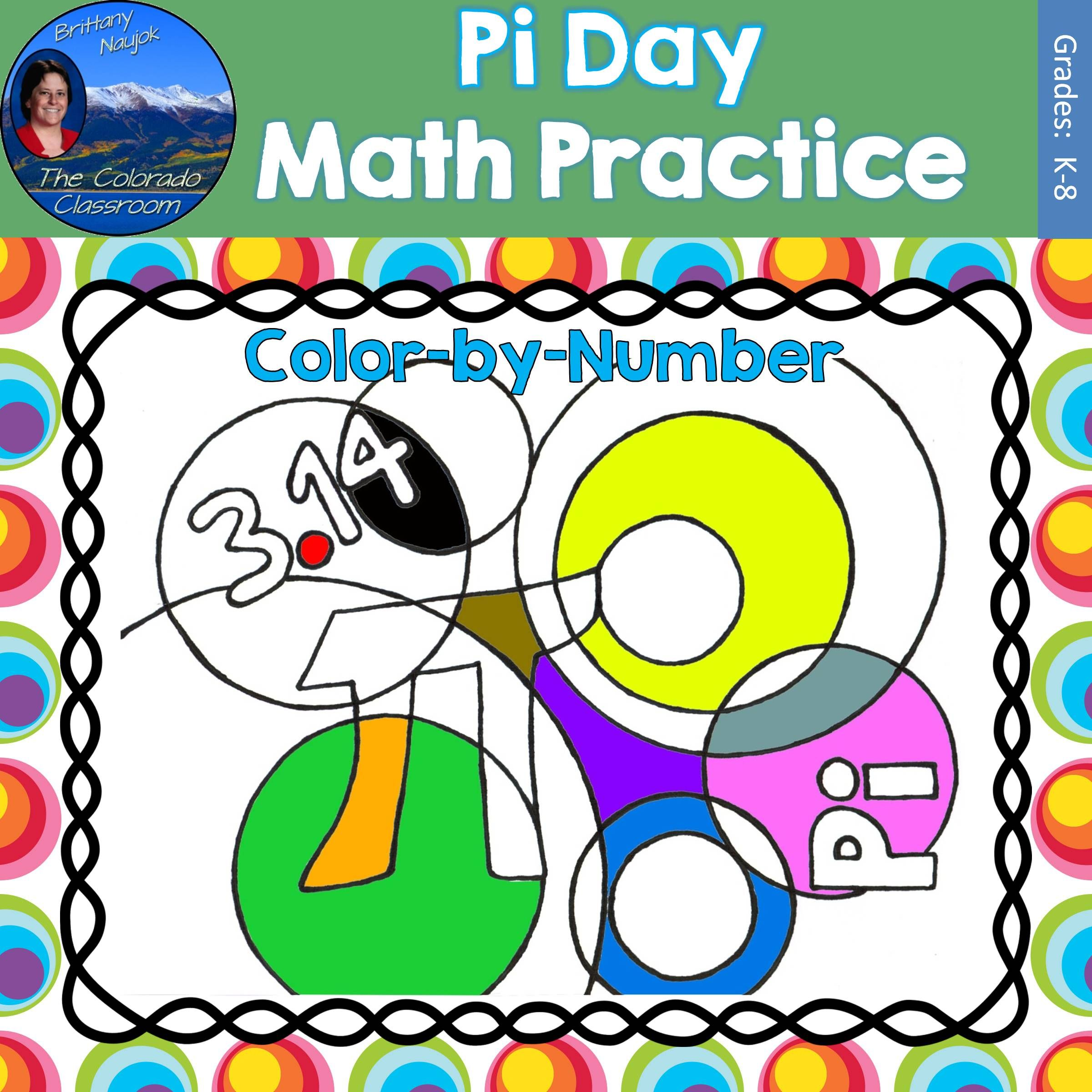 Pi Day Is Fun For All Grades With This Pi Day Themed Color By Number Picture Available In A Multitude Of Skills Incl Math Practices Maths Practice Sheets Math [ 2400 x 2400 Pixel ]