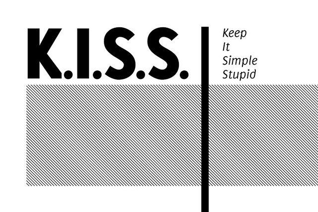 KISS : Keep it Simple Stupid by bjornmeansbear, via Flickr