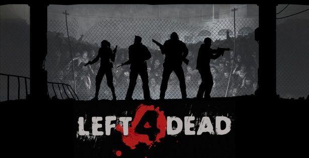 Left 4 Dead..