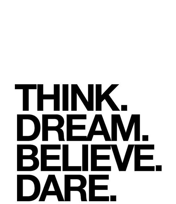 Dare Quotes Gorgeous Think Dream Believe Dare Quote The Love Shop  Quotes  Pinterest