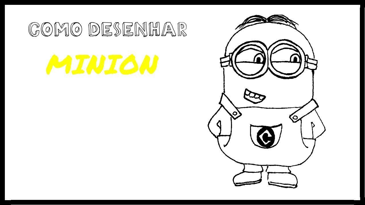 Como Desenhar Um Minion Meu Malvado Favorito Minion Desenhos