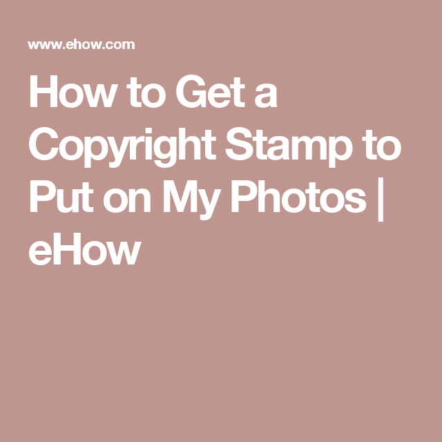 How To Get A Copyright Stamp To Put On My Photos All Things