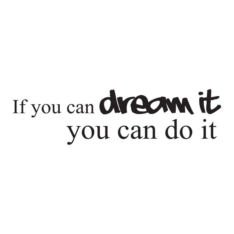 Quote If You Can Dream It If You Can Do It Google Zoeken Quotes
