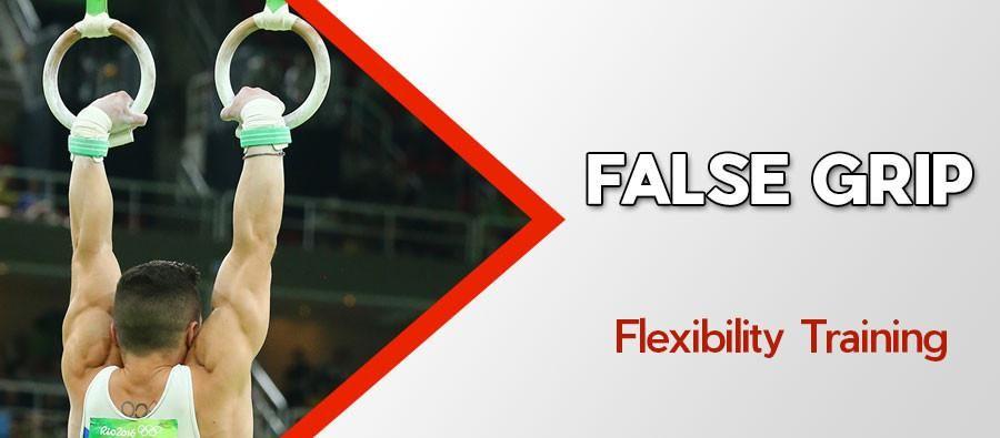 False grip flexibility training for gymnastic rings work