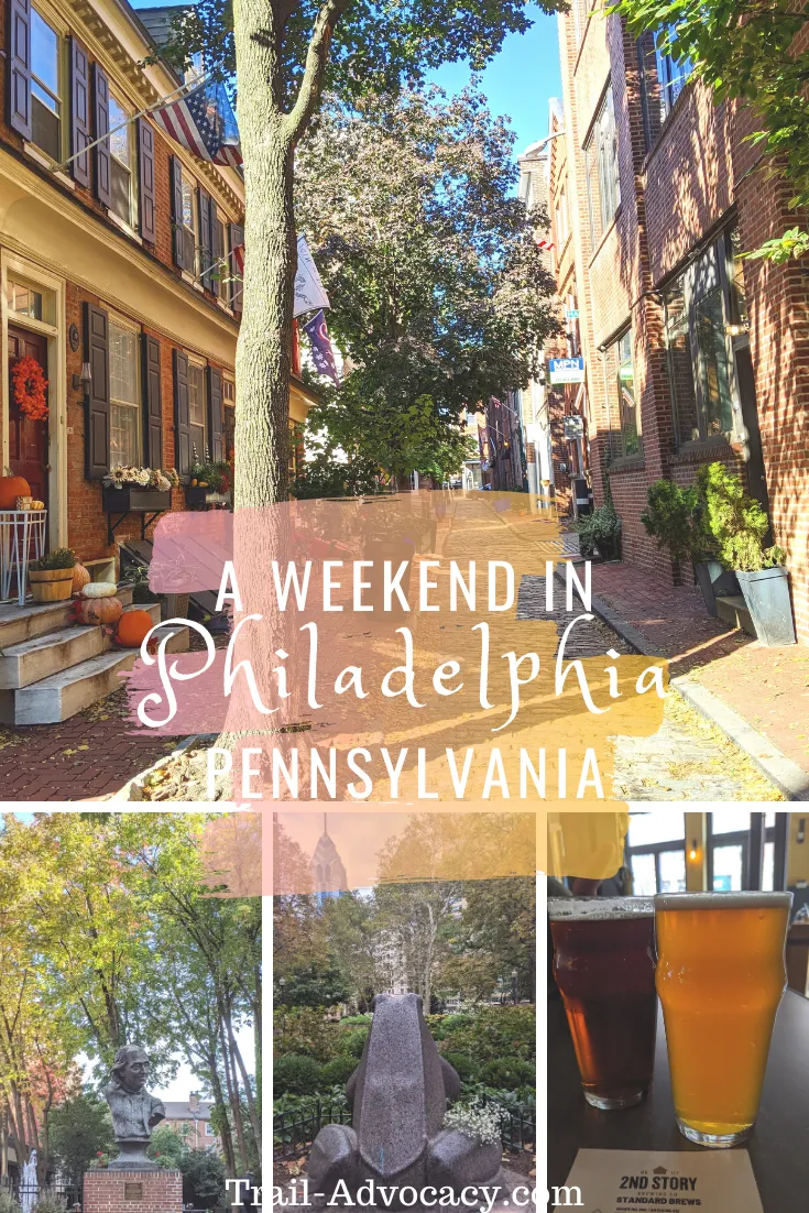 A Weekend in Philadelphia, PA - Trail Advocacy
