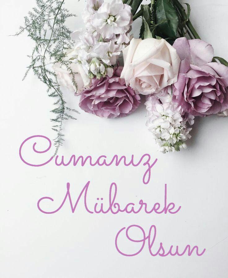 Cuma Gunune Ozel Resimler Mesajlar Dualar Cok Iyi Abi Beautiful Flowers Flower Arrangements Pretty Flowers