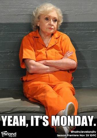 Yeah It S Monday Monday Humor Funny Work Humor