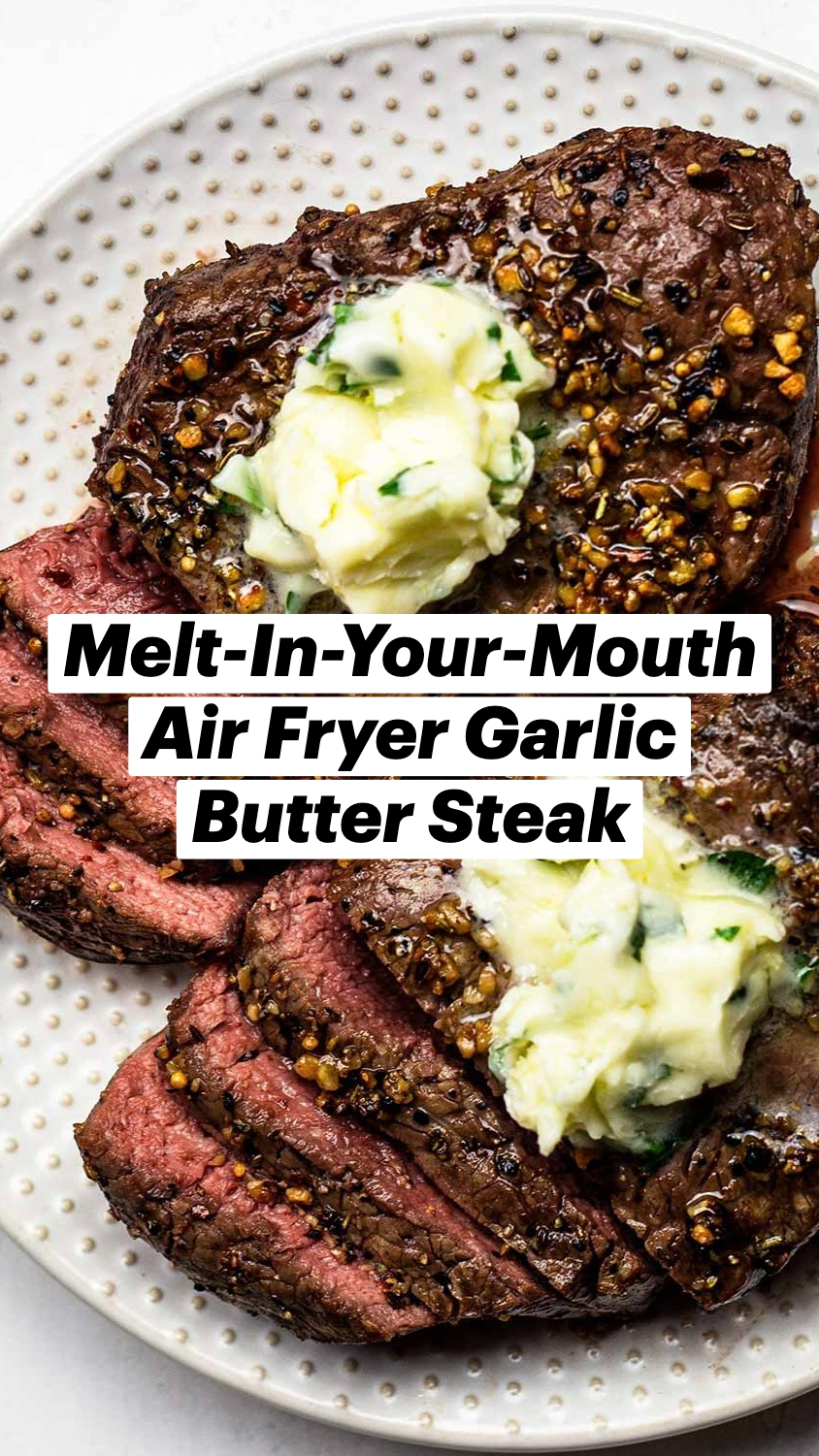 Melt-In-Your-Mouth Air Fryer Garlic Butter Steak