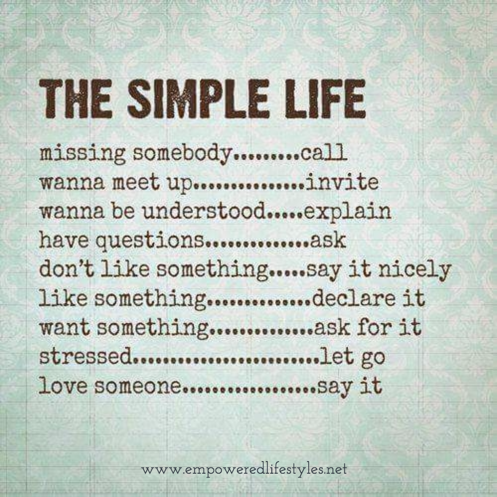 Simple Quotes About Life Don't Overcomplicate Things For Yourselfit Can Be This Simple