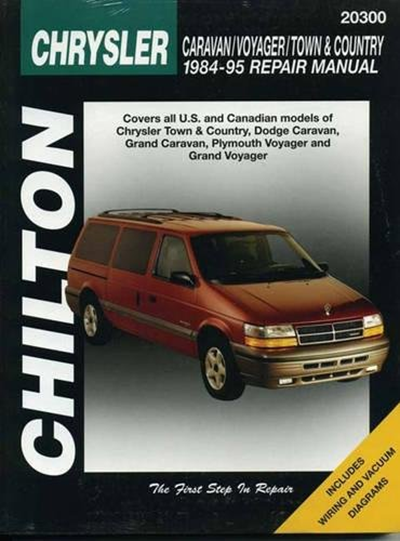 Chilton S Chrysler Caravan Voyager And Town Country 1984 1995 Repair Manual By Martin J Gunther W G Nichols In 2020 Chilton Repair Manuals Town And Country