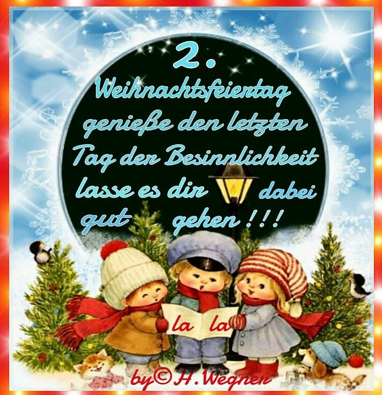 2 Weihnachtsfeiertag Weihnachtsfeiertage Weihnachten