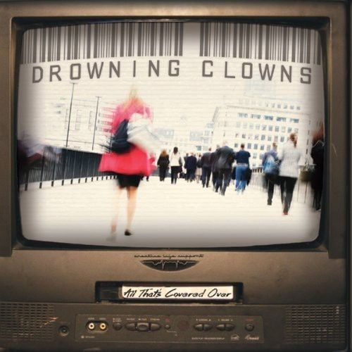 [Drowning Clowns] All Thats Covered Over Brand New DVD