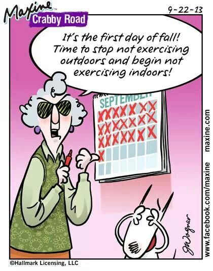 Maxine — first day of fall | Funny cartoons, Humor, Funny