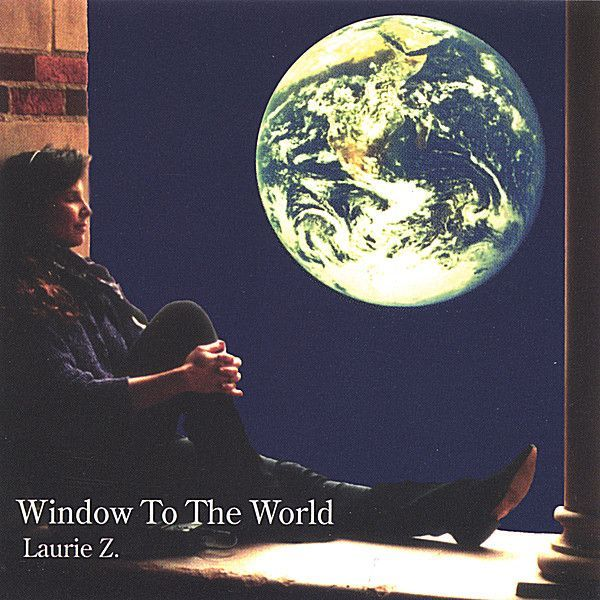 Laurie Z. - Window To The World
