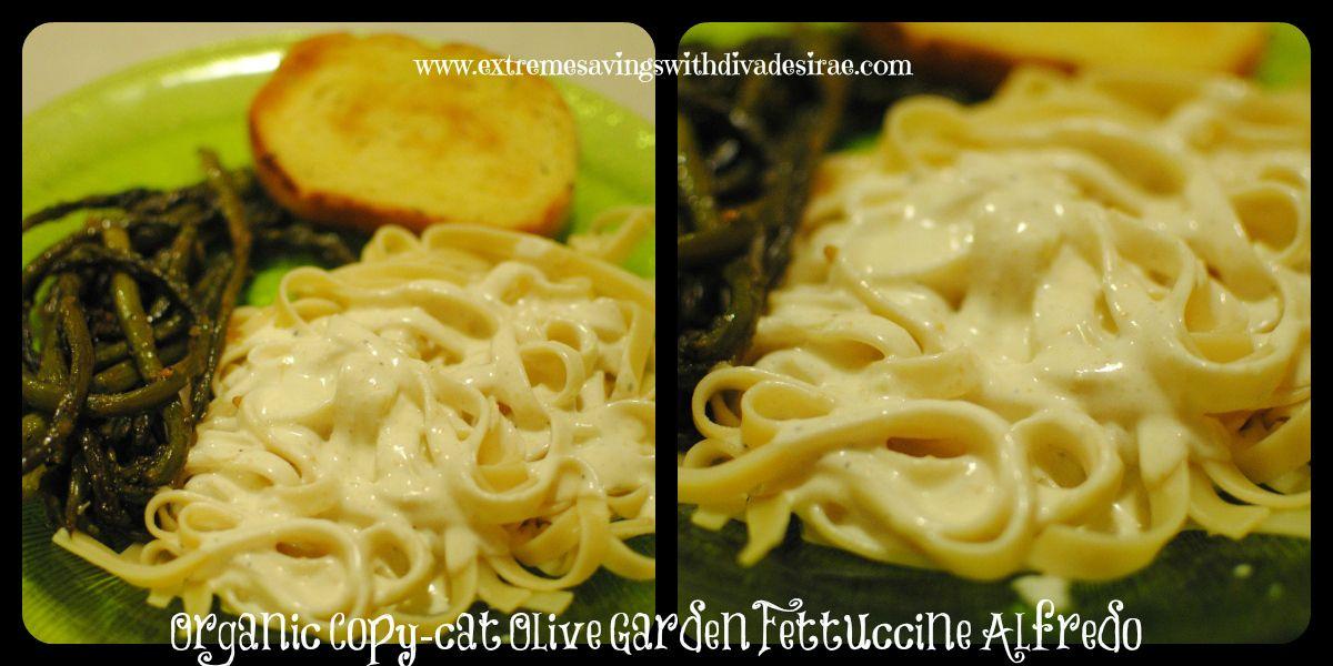 Organic Copy Cat Olive Garden Fettuccine Alfredo Recipe