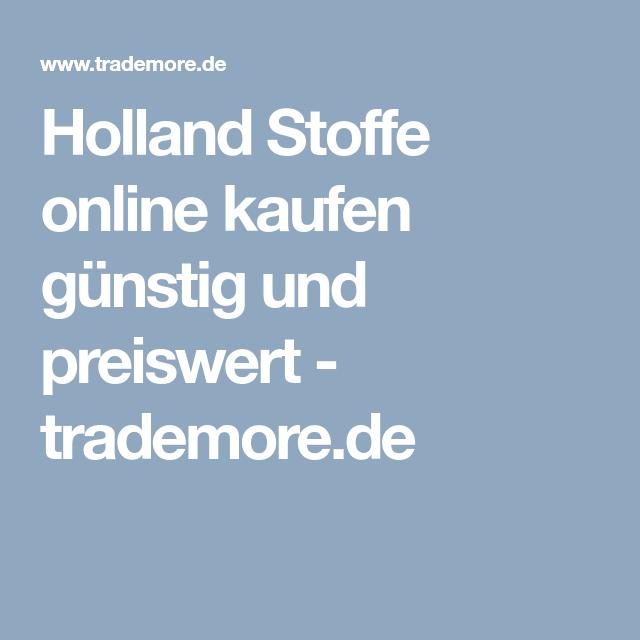 Holland Stoffe online kaufen günstig und preiswert