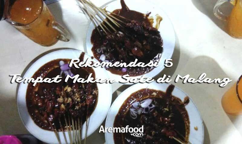 Tempat Makan Sate Enak Di Malang Food Desserts Pudding