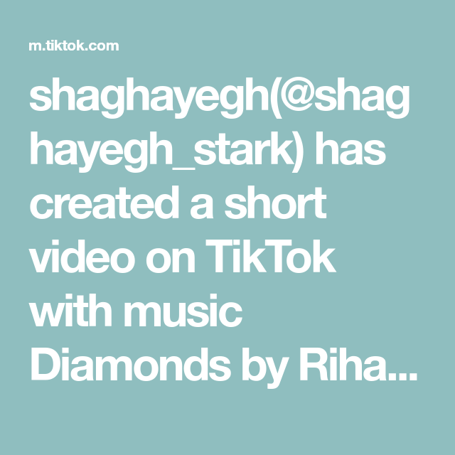 Shaghayegh Shaghayegh Stark Has Created A Short Video On Tiktok With Music Diamonds By Rihanna My Brother And I Is He Ready For The Mafia Storytime V