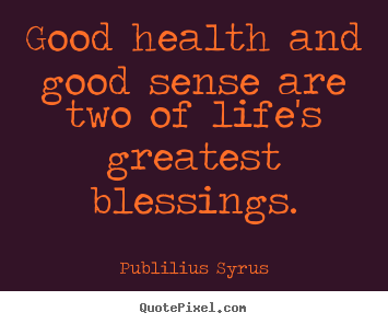 Good Health Quotes Delectable Healthy Lifestyle Quotes Quotes  My Health Wealth  Pinterest