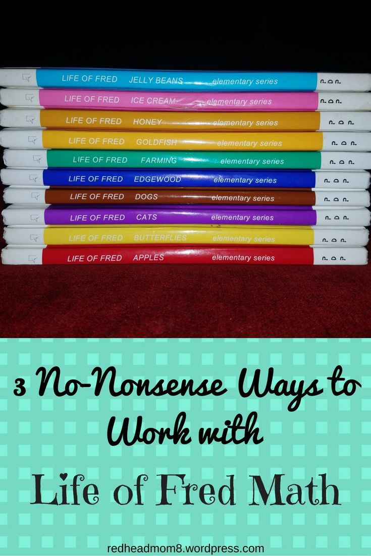 3 No-Nonsense Ways to Work with Life of Fred Math | Pinterest | Math ...