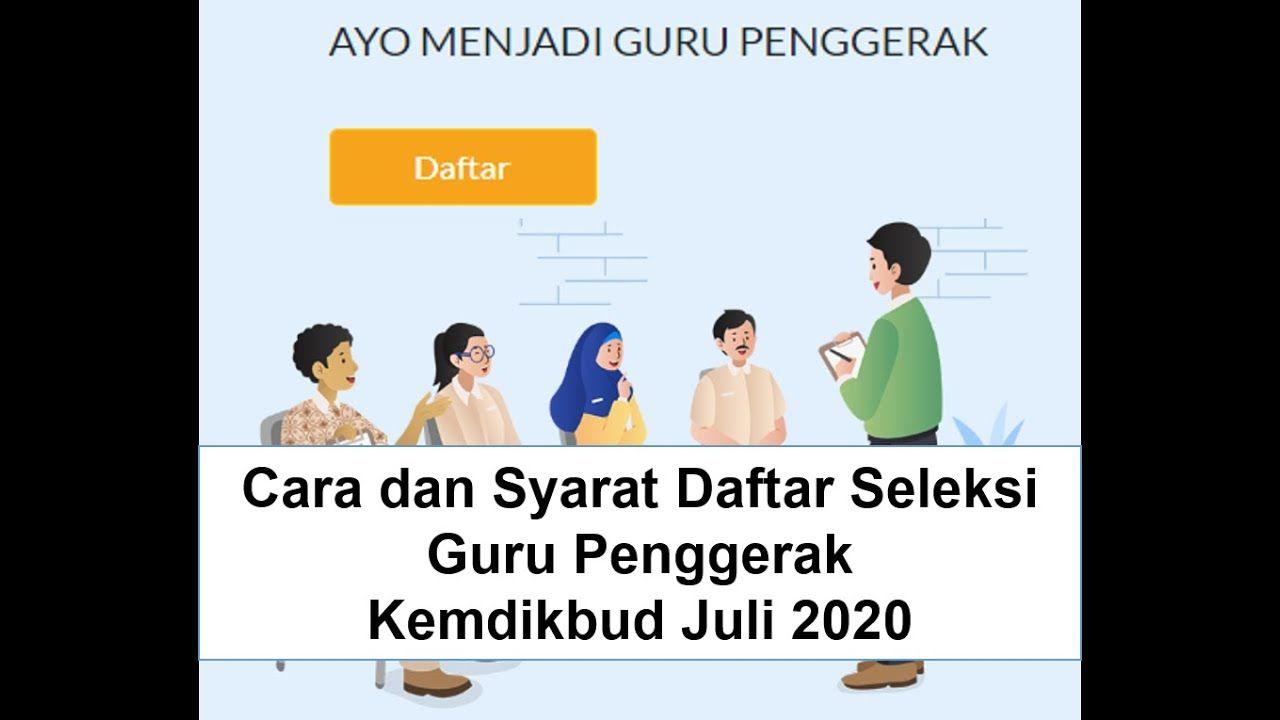 Cara Dan Syarat Daftar Seleksi Guru Penggerak Kemdikbud Juli 2020 Guru Gerak Kepemimpinan