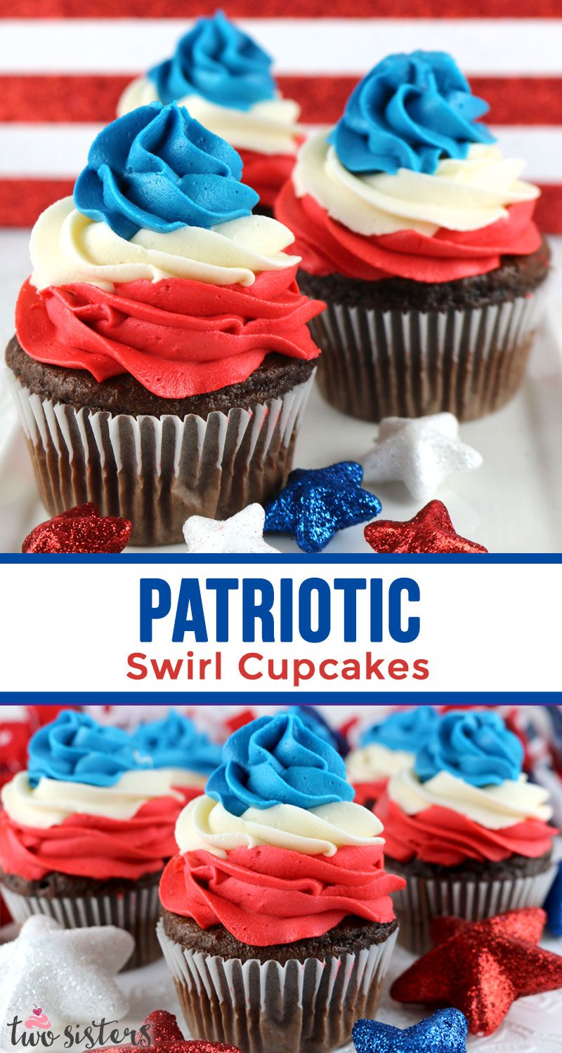 Patriotic Swirl Cupcakes Recipe In 2020 Swirl Cupcakes 4th Of July Desserts Red White And Blue Cupcakes Ideas