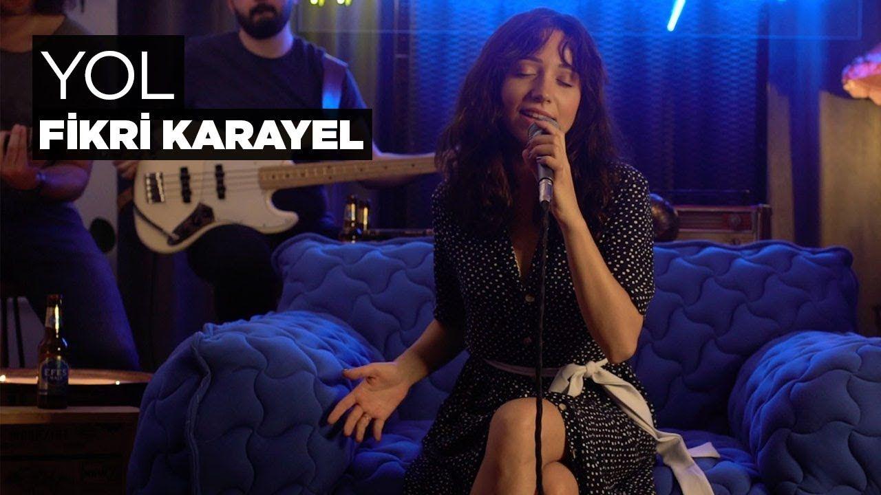 Zeynep Bastik Yol Akustik Fikri Karayel Cover Sarkilar Sarki Sozleri Akustik Muzik