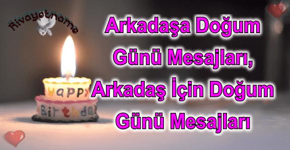 Arkadasa Dogum Gunu Mesajlari Arkadas Icin Dogum Gunu Mesajlari Birthday Candles Birthday