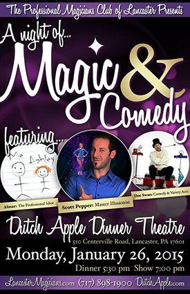 Join Us At The Dutch Apple Dinner Theatre For A Night Of Magic