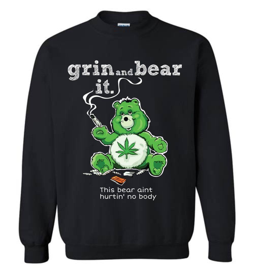 Grin And Bear It Sweatshirt Sweatshirts 420 Clothing I Cool