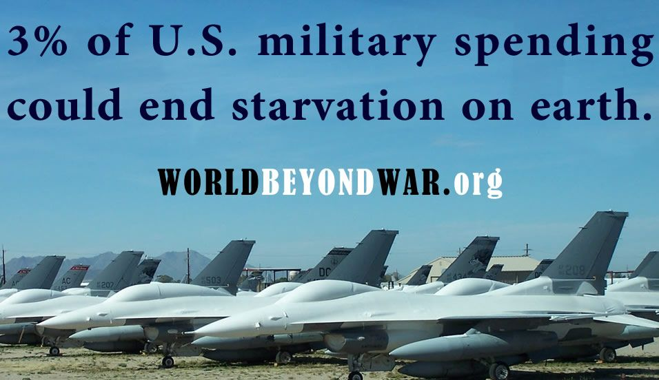 3% of U.S. Military Spending Could End Starvation on Earth.