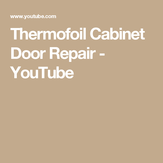 Thermofoil Cabinet Door Repair - YouTube | Thermofoil ...