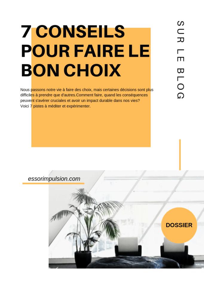 7 Conseils Pour Faire Le Bon Choix Changements Positifs Relation Compliquee Exprimer