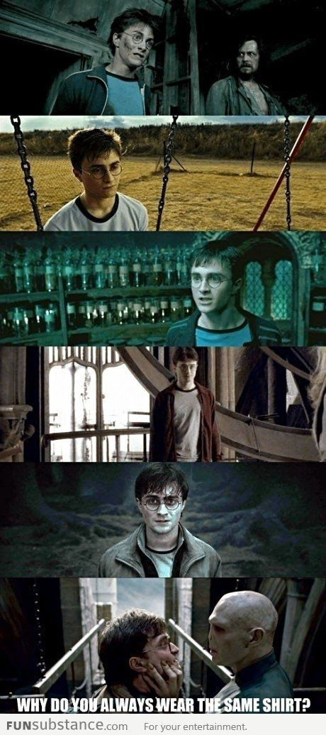 Harry Potter Always Wear The Same Shirt Funsubstance Harry Potter Funny Harry Potter Jokes Harry Potter Memes