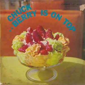 Chuck Berry - Berry Is On Top at Discogs