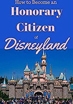 Photo of How to Become an Honorary Citizen of Disneyland