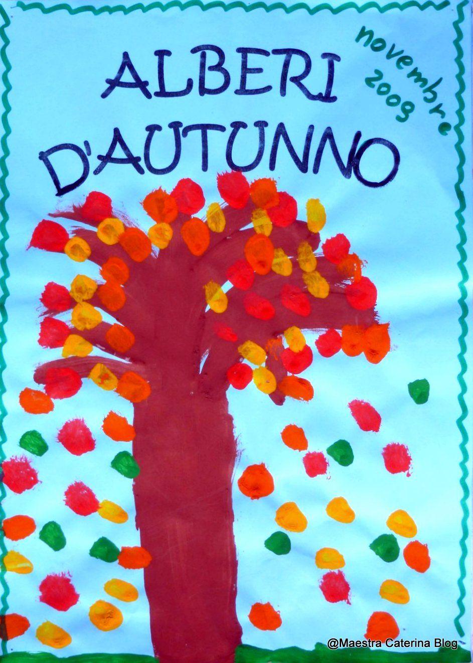 Maestra caterina alberi d 39 autunno attivit per la for Maestra infanzia