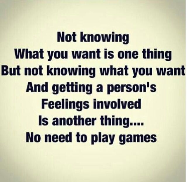 Exactly. Immature and childish!   Mind games quotes, Play ...