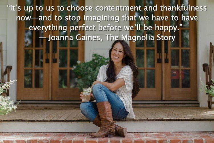 Joanna Gaines Quote From The Magnolia Story Hgtv Favs