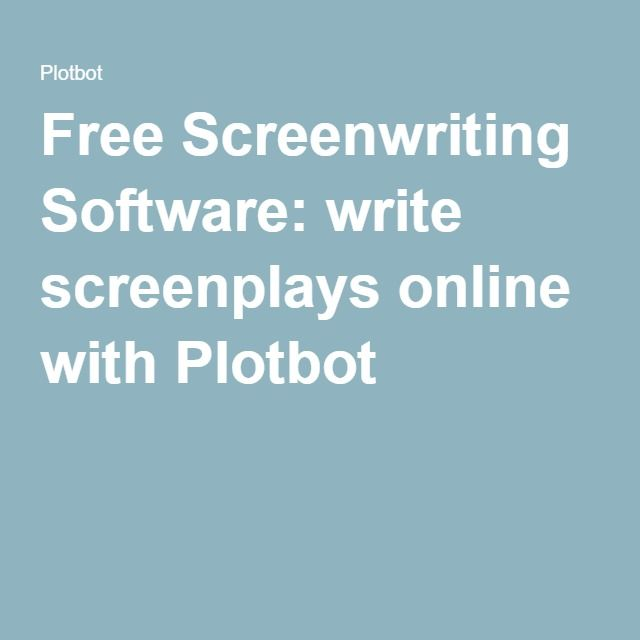 free screenwriting software write screenplays online with plotbot