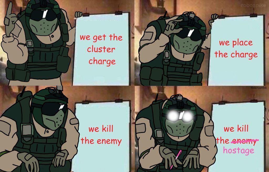 Memes Deader Than The Hostage Rainbow Six Siege Rainbow Six