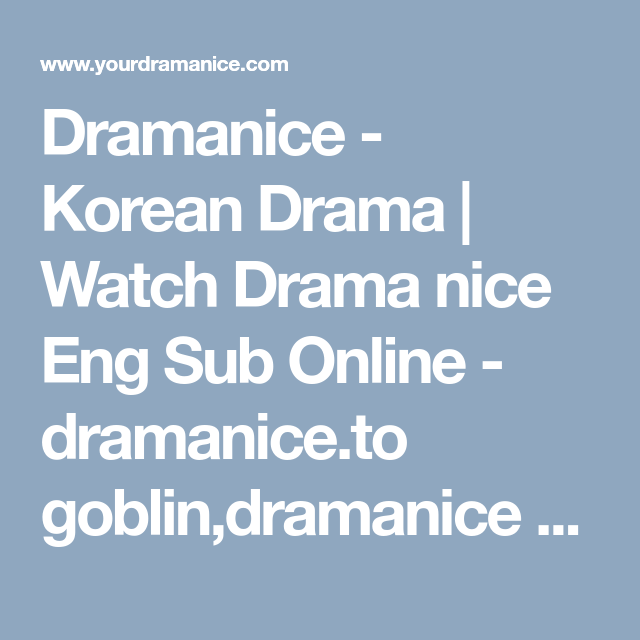 Dramanice - Korean Drama | Watch Drama nice Eng Sub Online