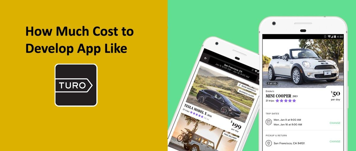 How Much Does it Cost to Develop App like Turo Car