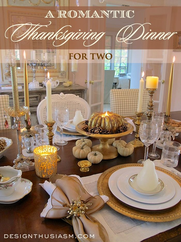 Romantic Dining Room: Fall Entertaining: A Romantic Thanksgiving Dinner For Two