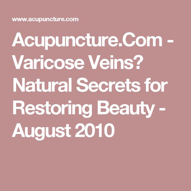 Acupuncture.Com - Varicose Veins? Natural Secrets for ...