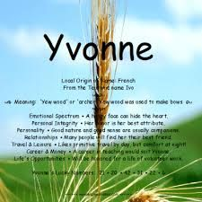 Yvonne - Name Meaning | Names with meaning, Meant to be, Names