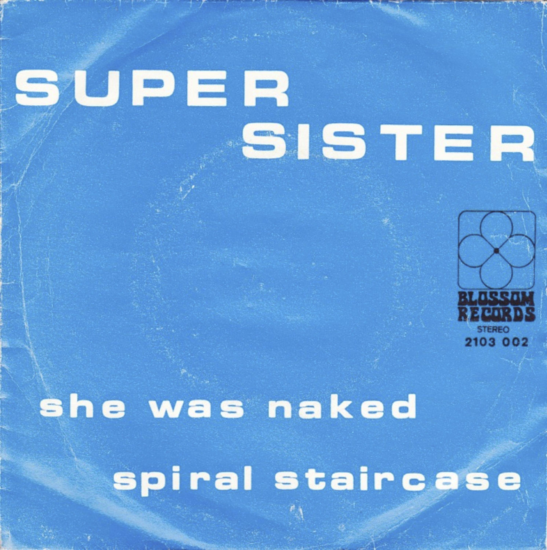 SINGLE VAN DE WEEK:  SUPERSISTER - SHE WAS NAKED  Uitgebracht in 1970 met als hoogste notering de 11e plaats in de Nederlandse Top 40.  En welke singles had jij van Supersister?  YouTube: youtube.com/watch?v=gDs-MDSZbks  Spotify: open.spotify.com/track/1ys2VNxXwVCmCIKnwlfejr